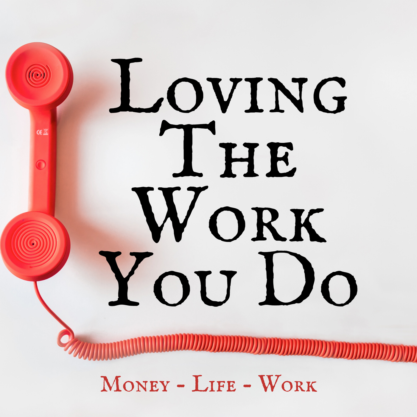 Loving The Work You Do